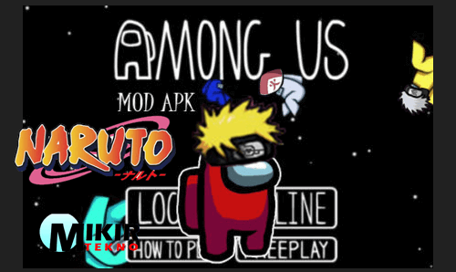 5 Kelebihan Among Us Naruto Mod Apk Terbaru